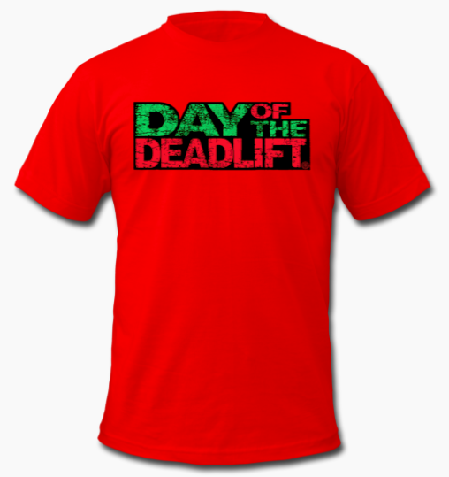 day of the deadlift red 2xl shirt