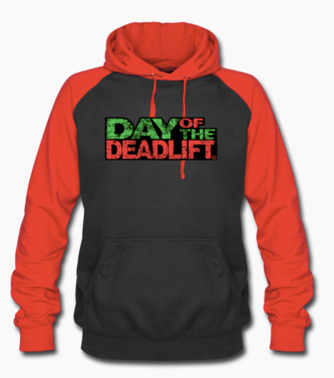 Day of the deadlift Hoodie unisex