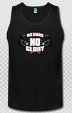 no guns no glory tank