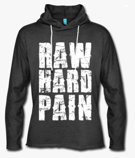 raw hard pain light hoodie