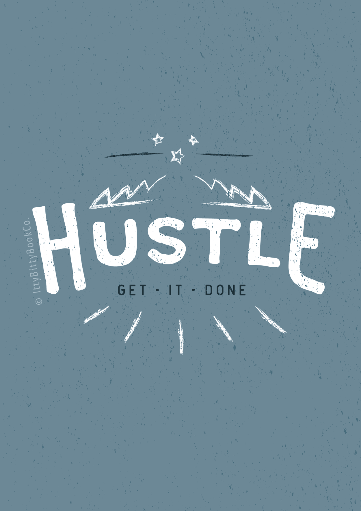 Hustle, Prints, Irish Craft, Craft and Design, Gym, Motivation