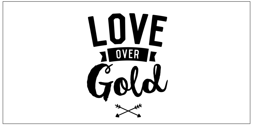 Itty Bitty Book Co. Love over Gold. Positivity.