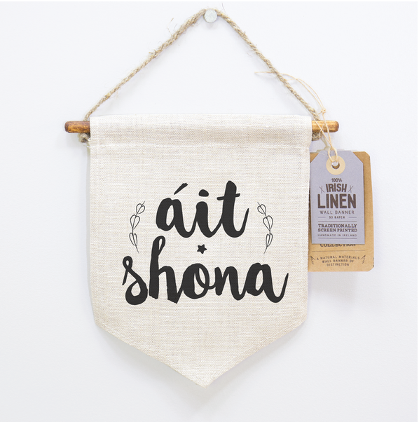 Ait Shona, Happy Place, Irish Craft, Irish Translation, Screen Printing, Craft and Design,