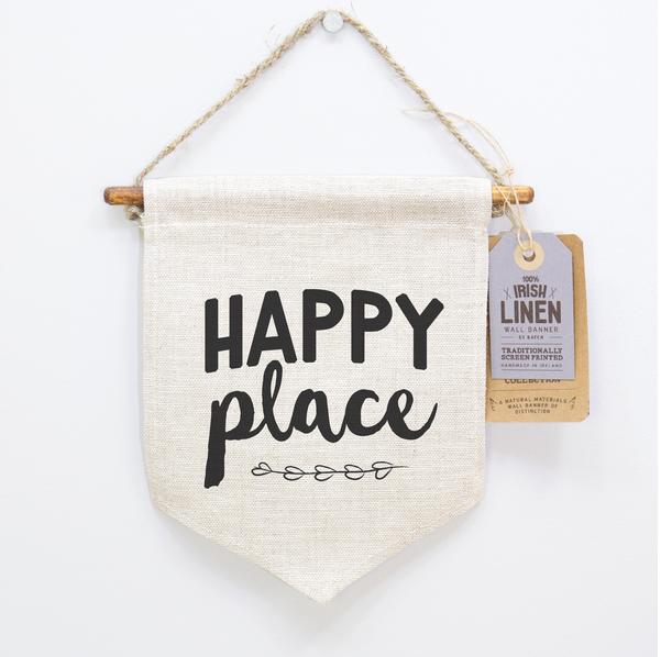 Happy Place, Quotes, Irish Craft, Wall Banner, Quotes To Live By, Happy Home, Home Decor, Screen Printing, Itty Bitty Book Co