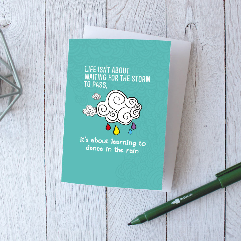 Positive Quote Card | Dance In The Rain | Encouragment Greetings Card - Itty Bitty Book Co Inspirational Quote Greeting Cards, Positivity, gift