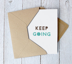 Encouragement Greetings Card | Keep Going - Itty Bitty Book Co Inspirational Quote Greeting Cards, Positivity, gift