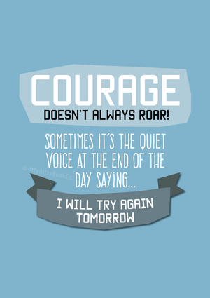 Courage | Encouraging Quote Print - Itty Bitty Book Co Inspirational Quote Posters, Positivity, gift