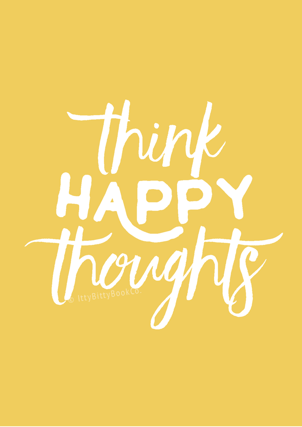 think happy thoughts print itty bitty book co