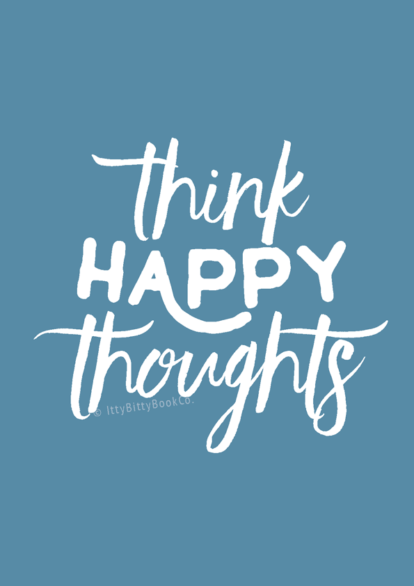 Think Happy Thoughts Print Itty Bitty Book