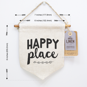 Irish Linen, Happy Place, Mini Screen Printed Wall Banner. - Itty Bitty Book Co Pennant Wall Hangings, Positivity, gift