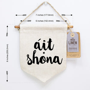 Irish Language Gifts | Wall Art | Irish Linen Wall Hanging - Áit Shona - Itty Bitty Book Co Pennant Wall Hangings, Positivity, gift