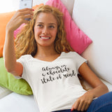 Always In A Chocolate State Of Mind V-Neck Tee - Chocolate & More Delights