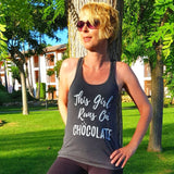 This Girl Runs On Chocolate - Tank Top - Chocolate & More Delights
