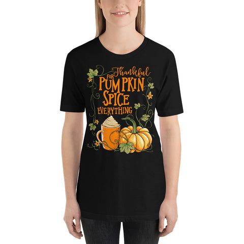 Thankful For Pumpkin Spice Everything Short Sleeve Tee - Chocolate & More Delights