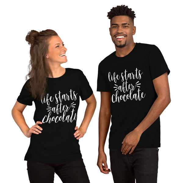 Life Starts After Chocolate - Short-Sleeve Unisex T-Shirt