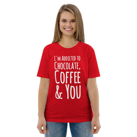 Addicted To Chocolate & Coffee Organic Cotton Tee - Chocolate & More Delights
