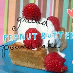 Grilled Peanut Butter Pound Cake