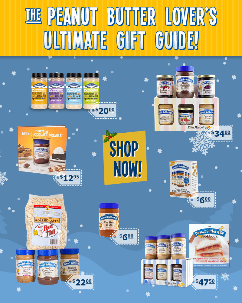 The Peanut Butter Lover's Ultimate Gift Guide