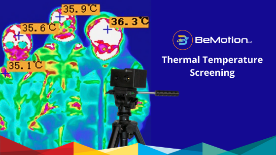 BeMotion Thermal Camera Imaging – For a Safer Tomorrow
