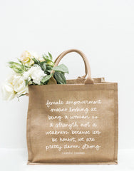 Large Female Empowerment Quote By Lauren Conrad Reusable Shopping Tote In White Font With Flowers Inside | The Little Market
