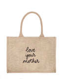 Small Love Your Mother Reusable Shopping Tote In Black Font | The Little Market