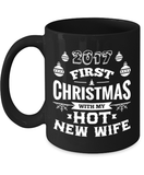 2017 First Christmas With My Hot New Wife/Husband - Black