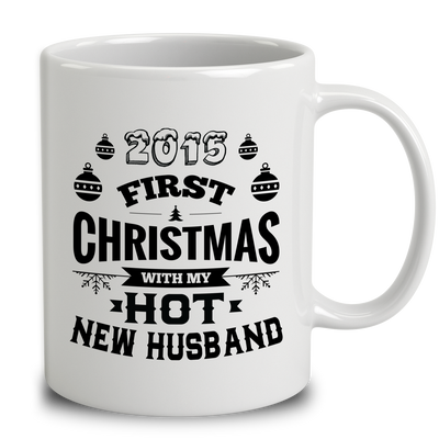 2015 First Christmas With My Hot New Husband