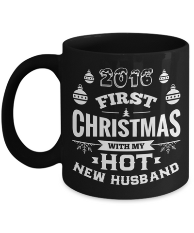 2016 First Christmas With My Hot New Husband/Wife