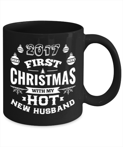2017 First Christmas With My Hot New Husband