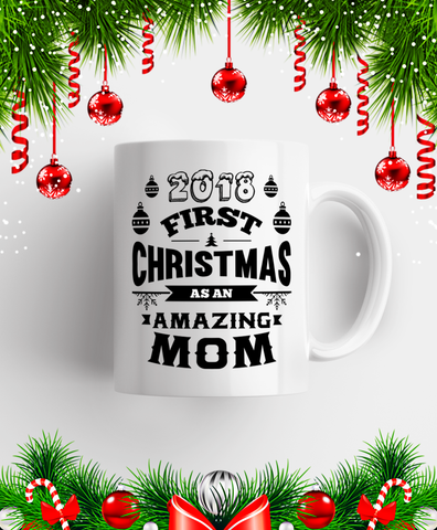 2018 First Christmas As An Amazing Dad/Mom Mug Black/White