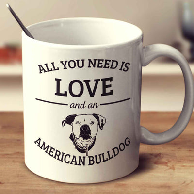 All You Need Is Love And An American Bulldog