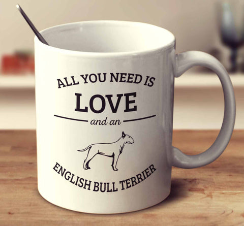 All You Need Is Love And An English Bull Terrier
