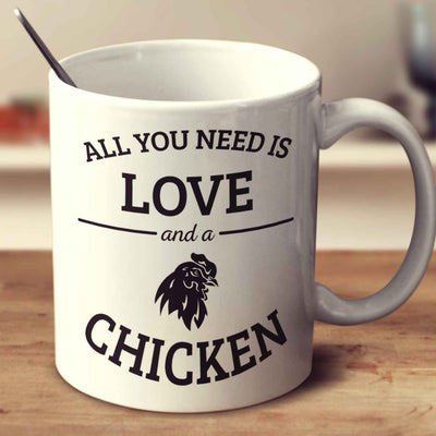 All You Need Is Love And A Chicken