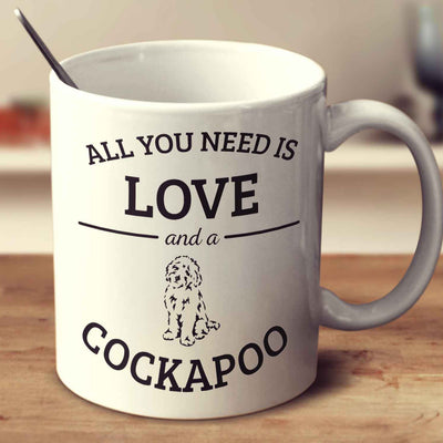 All You Need Is Love And A Cockapoo