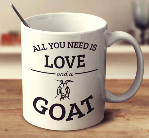 All You Need Is Love And A Goat
