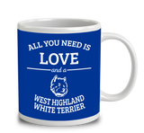 All You Need Is Love And A West Highland White Terrier