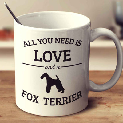 All You Need Is Love And A Fox Terrier
