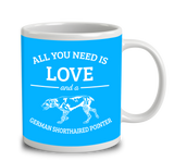 All You Need Is Love And A German Shorthaired Pointer