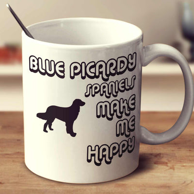 Blue Picardy Spaniels Make Me Happy 2