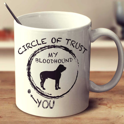Circle Of Trust Bloodhound