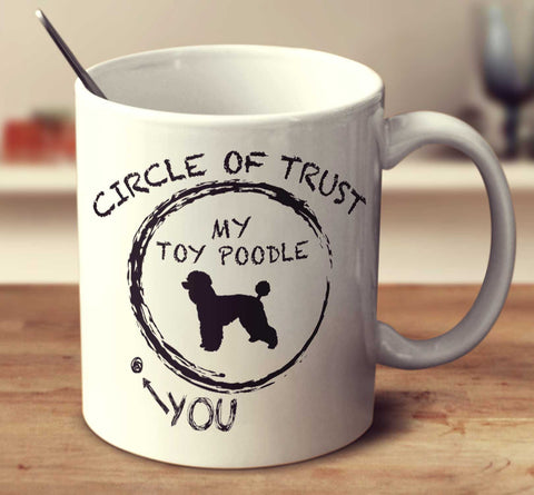 Circle Of Trust Toy Poodle