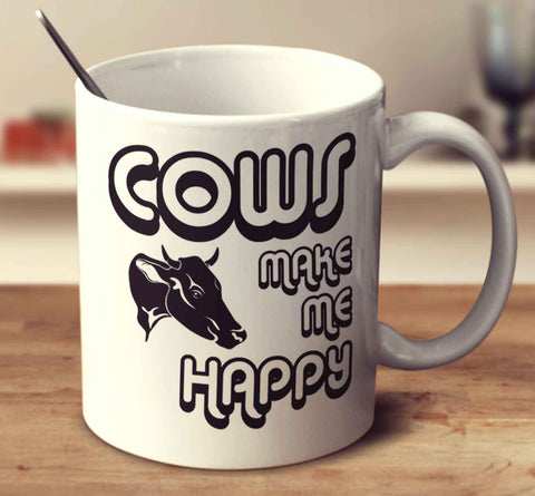 Cows Make Me Happy 2