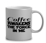 Coffee Awakens The Force In Me