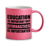 Education Is Important But Gymnastics Is Importanter