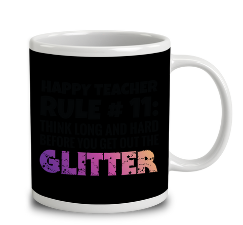 Happy Teacher Rule Number 11