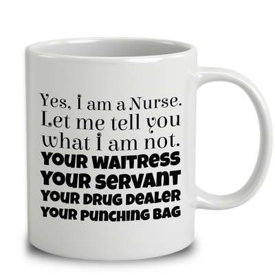 I Am A Nurse. Let Tell You What I Am Not
