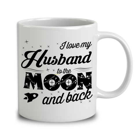 I Love My Husband To The Moon And Back