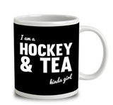I'm A Hockey And Tea Kinda Girl