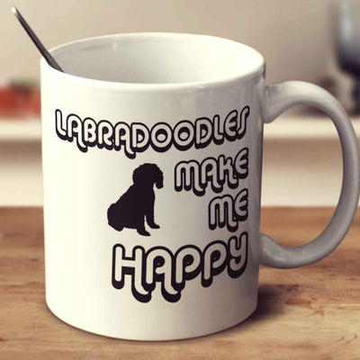 Labradoodles Make Me Happy 2