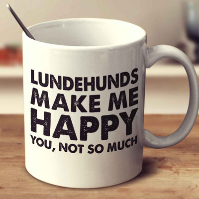 Lundehunds Make Me Happy